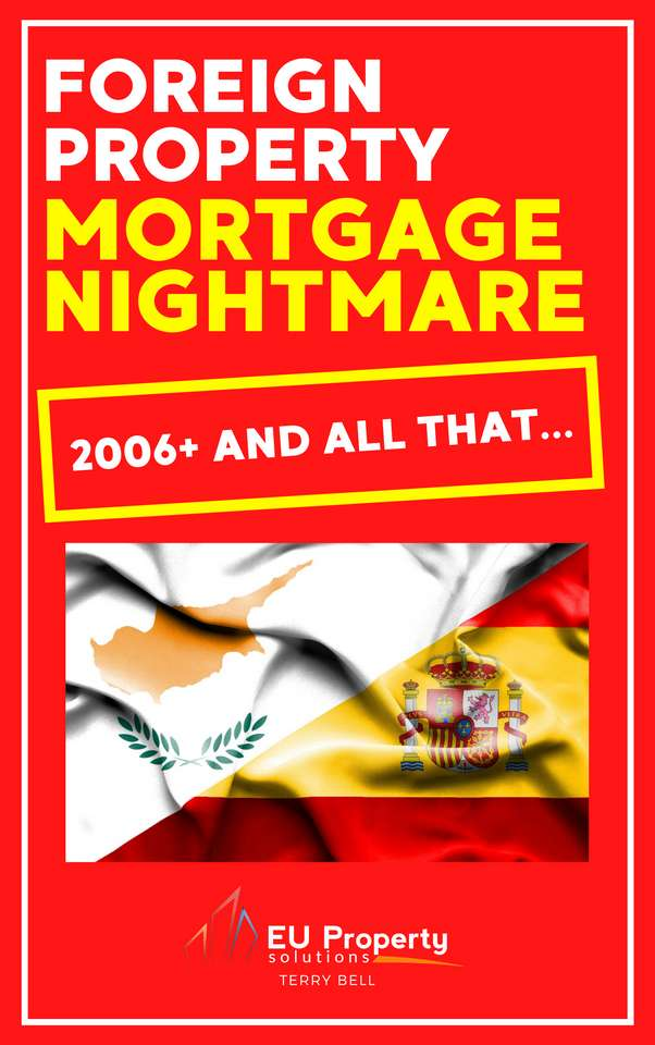foreign property mortgage nightmare